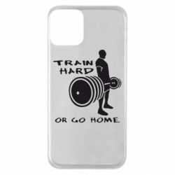 Чехол для iPhone 11 Train Hard or Go Home