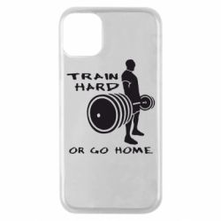 Чехол для iPhone 11 Pro Train Hard or Go Home