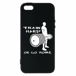 Чехол для iPhone5/5S/SE Train Hard or Go Home - FatLine