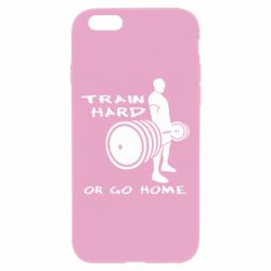 Чехол для iPhone 6 Plus/6S Plus Train Hard or Go Home - FatLine