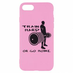 Чехол для iPhone 8 Train Hard or Go Home - FatLine