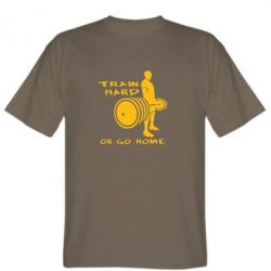 Мужская футболка Train Hard or Go Home - FatLine