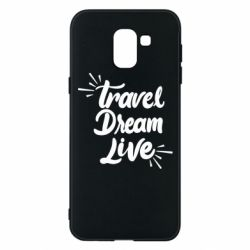 Чехол для Samsung J6 Travel Dream Live