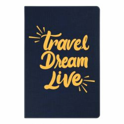 Блокнот А5 Travel Dream Live