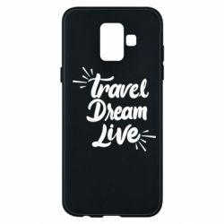 Чехол для Samsung A6 2018 Travel Dream Live