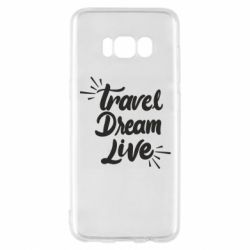 Чехол для Samsung S8 Travel Dream Live