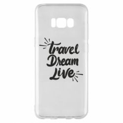 Чехол для Samsung S8+ Travel Dream Live