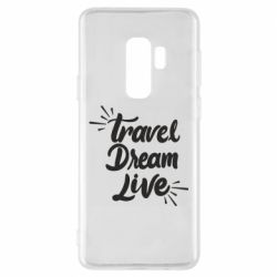 Чехол для Samsung S9+ Travel Dream Live