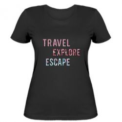 Жіноча футболка Travel Explore Escape