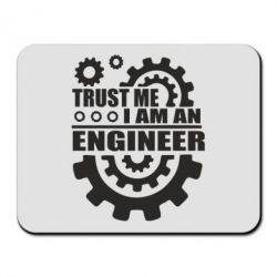 Коврик для мыши Trust me, i am an engineer