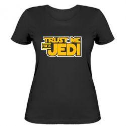 Женская футболка Trust me, I'm a Jedi - FatLine