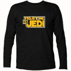 Футболка с длинным рукавом Trust me, I'm a Jedi - FatLine