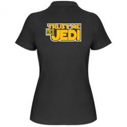 Женская футболка поло Trust me, I'm a Jedi - FatLine