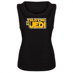 Женская майка Trust me, I'm a Jedi - FatLine