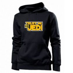 Женская толстовка Trust me, I'm a Jedi - FatLine
