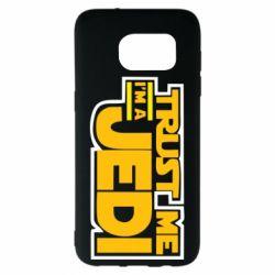 Чехол для Samsung S7 EDGE Trust me, I'm a Jedi