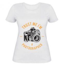 Жіноча футболка Trust me i'm photographer