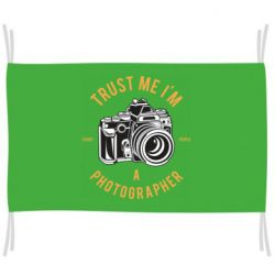 Прапор Trust me i'm photographer