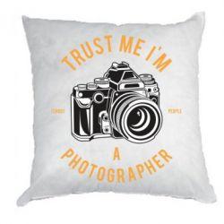 Подушка Trust me i'm photographer