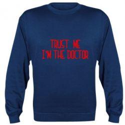 Реглан (свитшот) Trust me i'm the doctor