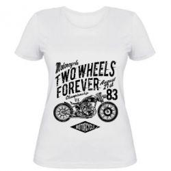 Жіноча футболка Two Wheels Forever