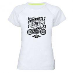 Жіноча спортивна футболка Two Wheels Forever