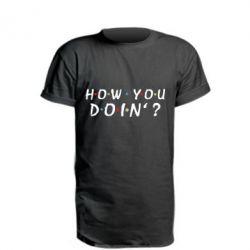 Подовжена футболка How you doin'?