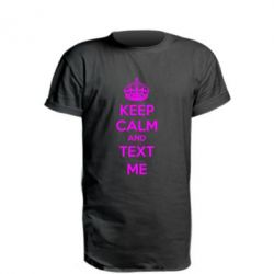 Удлиненная футболка KEEP CALM and TEXT ME - FatLine