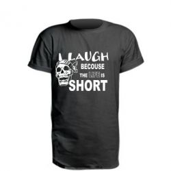 Удлиненная футболка Laugh becouse Life is short