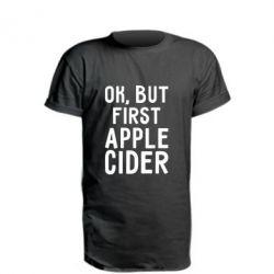 Подовжена футболка Ok, but first Apple Cider