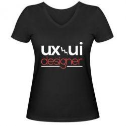 Женская футболка с V-образным вырезом UX UI Designer - FatLine