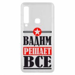 Чехол для Samsung A9 2018 Вадим решает все! - FatLine