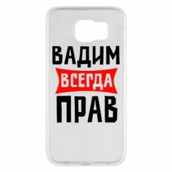 Чехол для Samsung S6 Вадим всегда прав - FatLine
