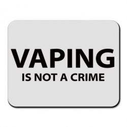 Коврик для мыши Vaping is not a crime - FatLine