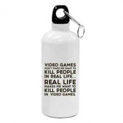Фляга Video games don't make me want to kill people in real life...