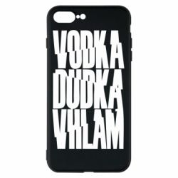 Чехол для iPhone 8 Plus Vodka, dudka, vhlam