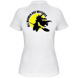 Женская футболка поло Все женщины - ведьмы - FatLine