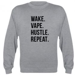 Реглан (свитшот) Wake.Vape.Hustle.Repeat.
