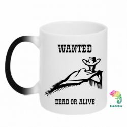 Кружка-хамелеон Wanted dead or alive