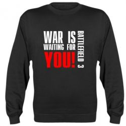 Реглан (свитшот) War is waiting for you! - FatLine