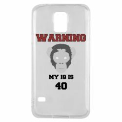 Чехол для Samsung S5 Warning my iq is 40