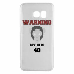 Чехол для Samsung S6 EDGE Warning my iq is 40