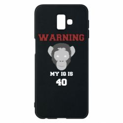 Чехол для Samsung J6 Plus 2018 Warning my iq is 40