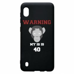 Чехол для Samsung A10 Warning my iq is 40