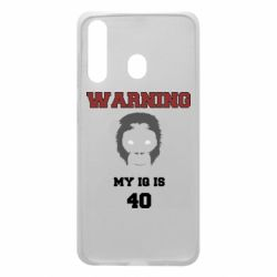 Чехол для Samsung A60 Warning my iq is 40