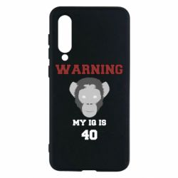 Чехол для Xiaomi Mi9 SE Warning my iq is 40