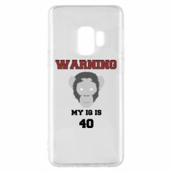 Чехол для Samsung S9 Warning my iq is 40