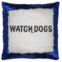 Подушка-хамелеон Watch Dogs text