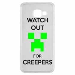Чехол для Samsung A3 2016 Watch Out For Creepers