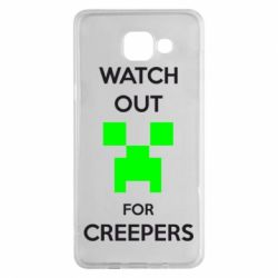 Чехол для Samsung A5 2016 Watch Out For Creepers